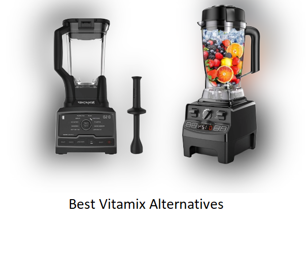 The Best Vitamix Alternatives Of 2020 Evaluations