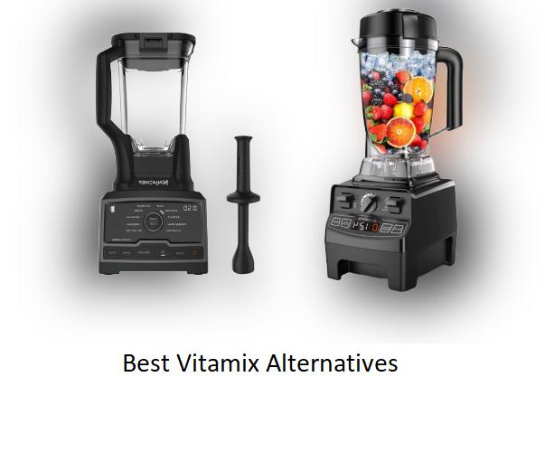 The Best Vitamix Alternatives Of 2021 Evaluations