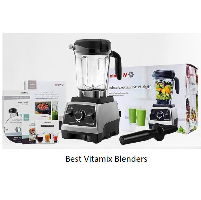 Best Vitamix Blender