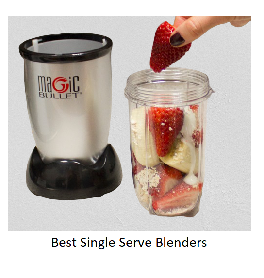 Best Single Serve Blenders